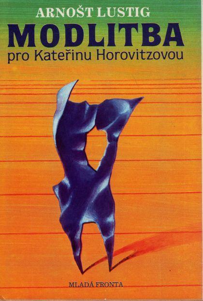 OBRÁZEK : modlitba_pro_katerinu_horovitzovou_lustig.jpg